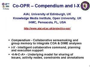 CoOPR Compendium and IX AIAI University of Edinburgh