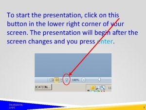 To start the presentation click on this button