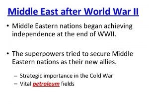 Middle East after World War II Middle Eastern