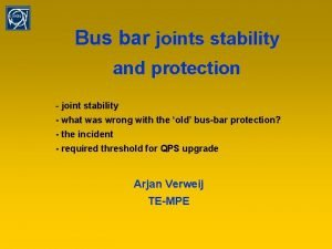 Bus bar joints stability and protection joint stability