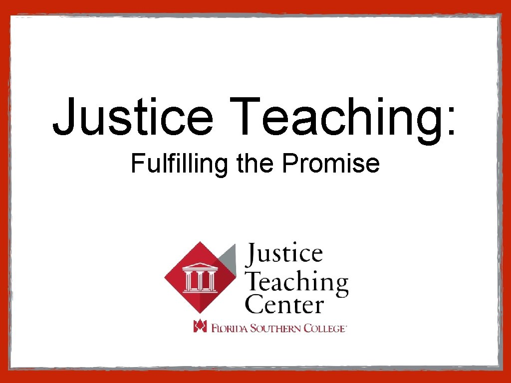 Justice Teaching Fulfilling the Promise The Status of