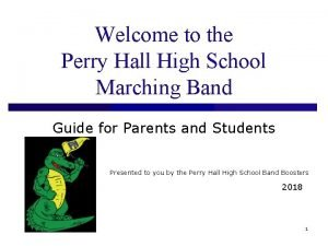 Welcome to the Perry Hall High School Marching