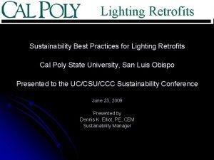 Lighting Retrofits Sustainability Best Practices for Lighting Retrofits