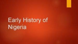 Early History of Nigeria 500 Yoruba Civilization Evidence