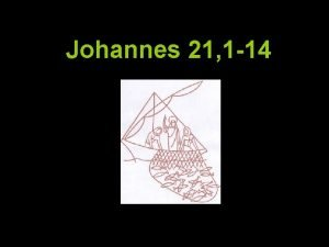 Johannes 21 1 14 Johannes 21 1 14