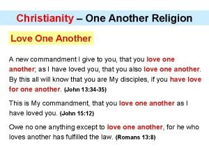 Christianity One Another Religion Love One Another A