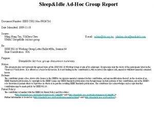 SleepIdle AdHoc Group Report Document Number IEEE C
