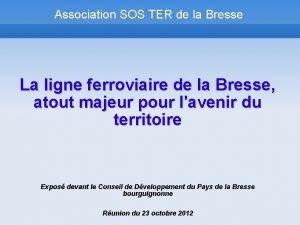 Association SOS TER de la Bresse La ligne