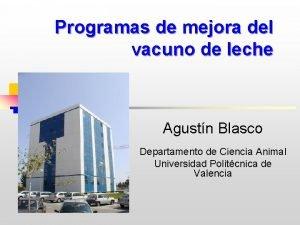 Programas de mejora del vacuno de leche Agustn