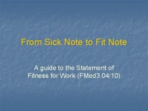 From Sick Note to Fit Note A guide
