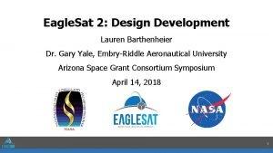 Eagle Sat 2 Design Development Lauren Barthenheier Dr