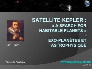 SATELLITE KEPLER 1571 1630 Pierre de Ponthire A