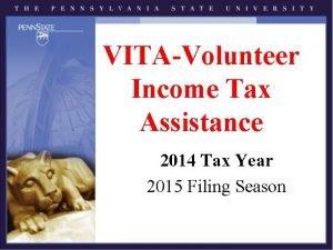 VITAVolunteer Income Tax Assistance 2014 Tax Year 2015