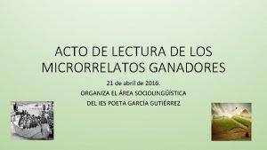 ACTO DE LECTURA DE LOS MICRORRELATOS GANADORES 21