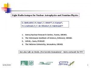 Light Radioisotopes for Nuclear Astrophysics and Neutrino Physics