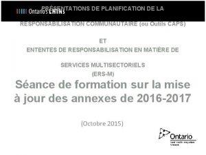 PRSENTATIONS DE PLANIFICATION DE LA RESPONSABILISATION COMMUNAUTAIRE ou