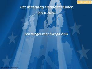 MFF 2014 20 Het Meerjarig Financieel Kader 2014