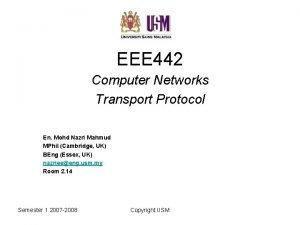 EEE 442 Computer Networks Transport Protocol En Mohd