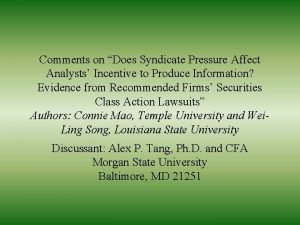 Comments on Does Syndicate Pressure Affect Analysts Incentive