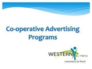 Cooperative Advertising Programs Advertise advertahyz advertahyz verb used