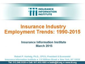 Insurance Industry Employment Trends 1990 2015 Insurance Information