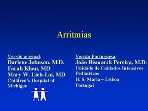 Arritmias Verso original Verso Portuguesa Childrens Hospital of
