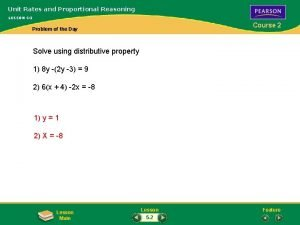 Unit Rates and Proportional Reasoning LESSON 5 2