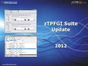 Suite z TPFGI Suite Update 2012 www tpfsoftware