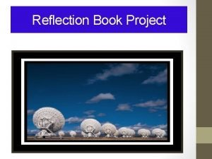 Reflection Book Project Reflection Book 3 rd Term