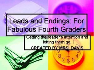 Leads and Endings For Fabulous Fourth Graders Getting