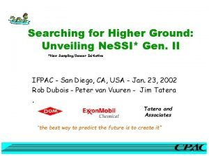 Searching for Higher Ground Unveiling Ne SSI Gen