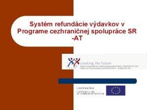 Systm refundcie vdavkov v Programe cezhraninej spoluprce SR