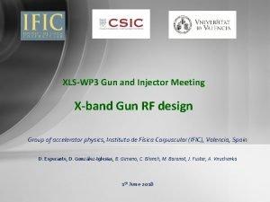 XLSWP 3 Gun and Injector Meeting Xband Gun