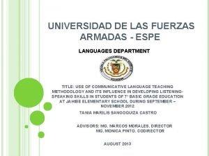 UNIVERSIDAD DE LAS FUERZAS ARMADAS ESPE LANGUAGES DEPARTMENT