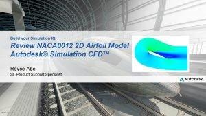 Build your Simulation IQ Review NACA 0012 2