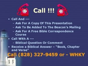 Call Call And Ask For A Copy Of