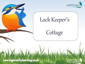 Lock Keepers Cottage www laganvalleylearning co uk The