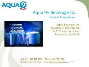 Aqua 9 Beverage Co Product Presentation Rapha Beverage