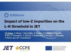 Impact of lowZ impurities on the LH threshold