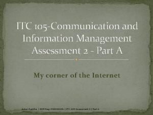 ITC 105 Communication and Information Management Assessment 2