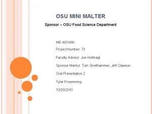OSU MINI MALTER Sponsor OSU Food Science Department