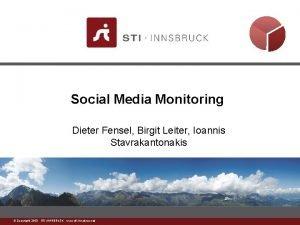 Social Media Monitoring Dieter Fensel Birgit Leiter Ioannis