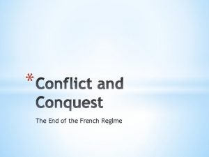 The End of the French Regime The French