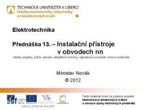 Elektrotechnika Pednka 13 Instalan pstroje v obvodech nn