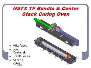 NSTX TF Bundle Center Stack Curing Oven l