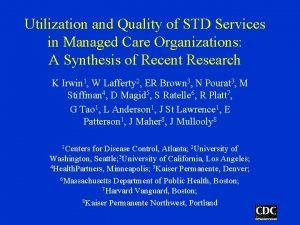 Utilization and Quality of STD Services in Managed