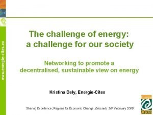 The challenge of energy a challenge for our