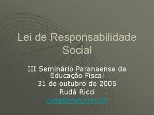 Lei de Responsabilidade Social III Seminrio Paranaense de
