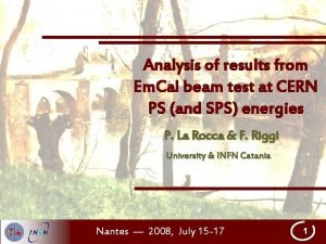 Analysis of results from Em Cal beam test