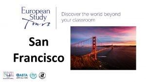 San Francisco SCHOOLS NAME TRIP TO DESTINATION Travel